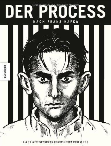 David Zane Mairowitz - Chantal Montellier: Der Process – nach Franz Kafka