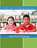 img - for NNAT2  Practice Test (Kindergarten and Grade 1): (Colored Print) book / textbook / text book