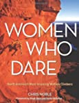 Women Who Dare: North America's Most...