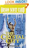 The Crystal City: The Tales of Alvin Maker, Volume VI