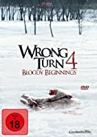 Wrong Turn 4 - Bloody Beginnings