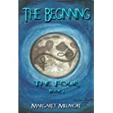 The Beginning (The Four Series)by Margaret Millmore