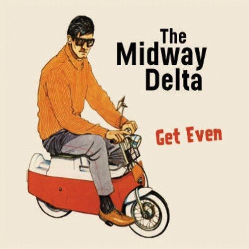 Midway Delta - Get Even
