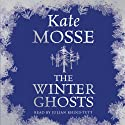 The Winter Ghosts (       UNABRIDGED) by Kate Mosse Narrated by Julian Rhind-Tutt