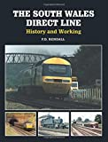 The South Wales Direct Line: History and Working P.D. Rendall
