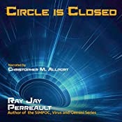 Circle Is Closed: Progeny, Book 2 | Ray Jay Perreault