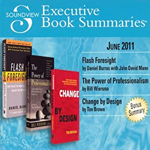 Soundview Executive Book Summaries, June 2011 | [Daniel Burrus, John David Mann, Bill Wiersma, Tim Brown]