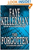 The Forgotten: A Peter Decker/Rina Lazarus Novel