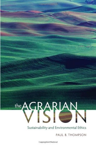 The Agrarian Vision: Sustainability and Environmental...