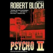 Psycho II: The Psycho Trilogy, Book 2 | [Robert Bloch]