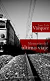 img - for Memorias del  ltimo viaje (Proyecto Dreamers) (Spanish Edition) book / textbook / text book