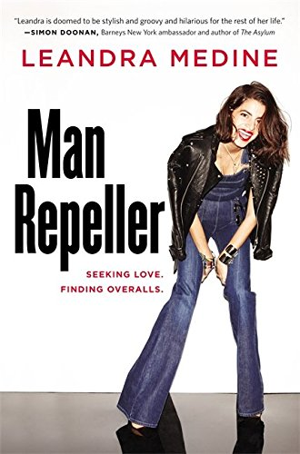 Man Repeller: Seeking Love. Finding Overalls., by Leandra Medine