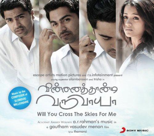 Will You Cross the Skies For Me / Vinnaithaandi Varuvaaya (New Rahman Tamil CD)