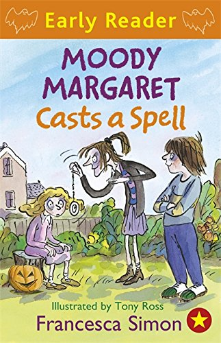 Moody Margaret Casts a Spell (Early Reader) (Horrid Henry Early Reader)