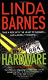 Hardware (Carlotta Carlyle Mysteries) (0312932650) by Barnes, Linda
