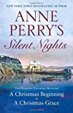 Anne Perry's Silent Nights: Two Victorian Christmas Mysteries (0345517296) by Perry, Anne