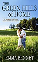 THE GREEN HILLS OF HOME: a  gripping romance novel (English Edition)