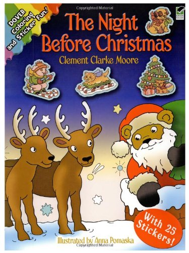 The Night Before Christmas: Coloring and Sticker Fun! (Dover Holiday Coloring Book)