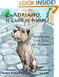 Adriano, il Cane di Pompei - Hadrian,...