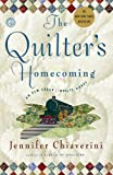 The Quilters Homecoming: An Elm Creek Quilts Novel