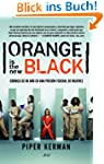 Orange is the new black: Cr�nica de m...
