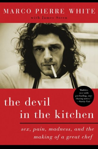 Marco Pierre White - The Devil in the Kitchen