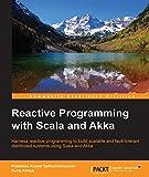 Reactive Programming with Scala and Akka