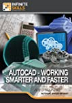 AutoCAD - Working Smarter And Faster...