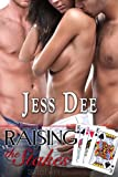 Raising the Stakes: Three of a Kind, Book 2