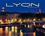 Lyon : Edition bilingue fran�ais-anglais