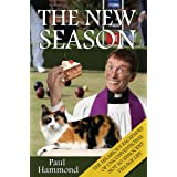The New Season: The Hilarious Escapades of Unconventional Not So Innocent Village Life (Reverend Percival Peabody)by Paul Hammond