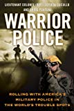 img - for Warrior Police: Rolling with America's Military Police in the World's Trouble Spots book / textbook / text book