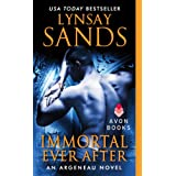 Immortal Ever After: An Argeneau Novel ~ Lynsay Sands