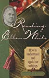 img - for Reading Ellen White: How to Understand and Apply Her Writings book / textbook / text book