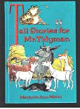 Tall Stories for Mr. Tidyman (0233975527) by Watts, Marjorie-Ann