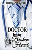 Doctor for My Broken Heart