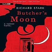 Butcher's Moon: A Parker Novel, Book 16 | [Richard Stark]
