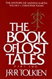 The Book of Lost Tales, Part Two: Part Two (History of Middle-Earth 2)