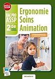 Ergonomie soins animation 2e Bac Pro ASSP