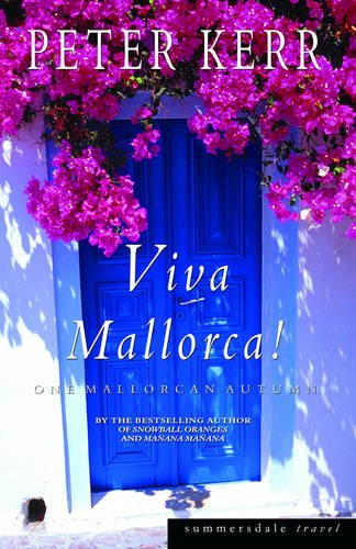 Viva Mallorca!: One Mallorcan Autumn (Summersdale Travel)