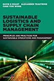 img - for Sustainable Logistics and Supply Chain Management: Principles and Practices for Sustainable Operations and Management book / textbook / text book