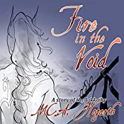 Fire in the Void | M. C. A. Hogarth