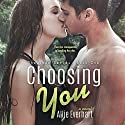 Choosing You: The Jade Series, Book 1 Audiobook by Allie Everhart Narrated by Ashley Klanac