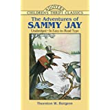 The Adventures of Sammy Jayby Thornton W. Burgess