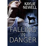Falling in Danger ~ Kaylie Newell