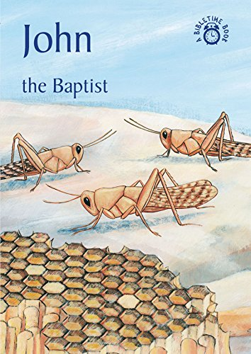 John: The Baptist (Bibletime Books)