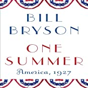 One Summer: America, 1927 | [Bill Bryson]