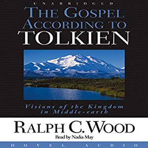 The Gospel According to Tolkien Audiobook