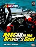 NASCAR in the Drivers Seat (Science of NASCAR)
