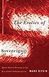 Erotics of Sovereignty: Queer Native...